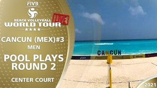 LIVE 🔴  Court 1   Men's Pool Play - Round 2.2   4* Cancun 2021 #3
