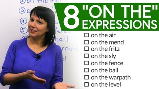 """8 Easy English Expressions with """"on the..."""""""