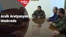 Araik Arutyunyanın Moskva səfəri - Baku TV