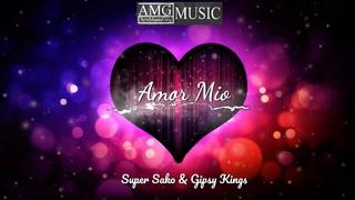 Gipsy Kings & Super Sako Amor Mio (AMG MUSIC)