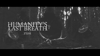 Humanity's Last breath - Tide (Official Music Video) - Blackened Deathcore (Sweden)