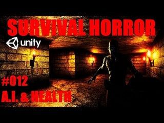 How To Make A Survival Horror Game - Unity Tutorial 012 - AI & HEALTH