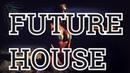 FUTURE HOUSE MIX Vol. 16