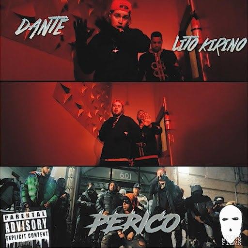 Dante альбом Perico (feat. Lito Kirino)