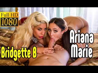 Bridgette B, Ariana Marie большой член секс big tits Трах, all sex, porn, big tits , Milf, инцест, порно blowjob brazzers секс