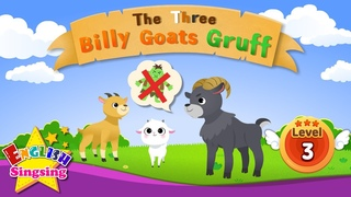 The Three Billy Goats Gruff - Fairy tale - English Stories (Reading Books)