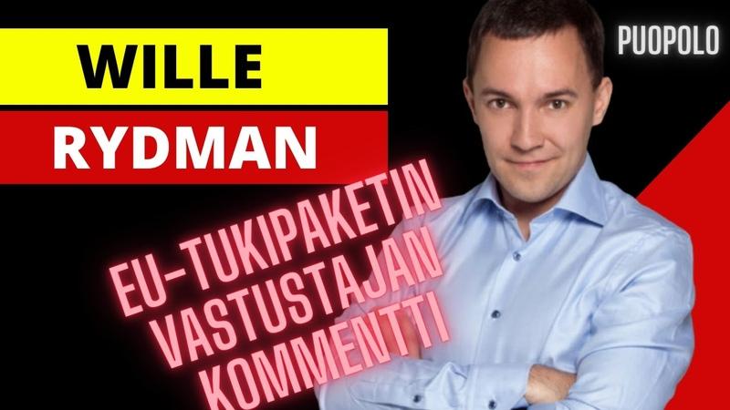 Wille Rydman Mulla on näppituntuma että kaikki vastaan äänestävät eivät ole tässä