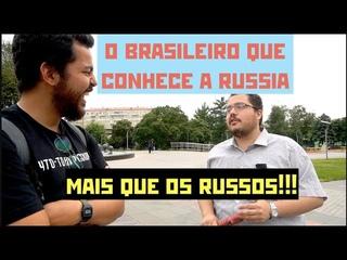O brasileiro que conhece mais a Rússia que os russos! - Ep. 303