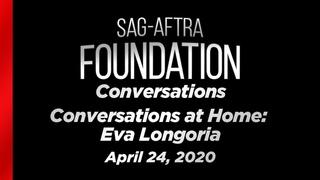 Conversations at Home with Eva Longoria