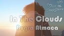 Bugra Atmaca - In The Clouds (Official Video) DeepShineRecords