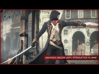 Assassin's Creed Unity: Introduction to Arno [SCAN]