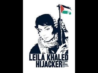 Leila Khaled: Hijacker (Sweden, 2006) dir. Lina Makboul