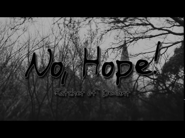 Ratchet No Hope Official Audio