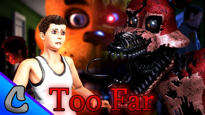 Five Nights at Freddys - TOO FAR (Song by CK9C)