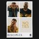 Disciples - No Ties