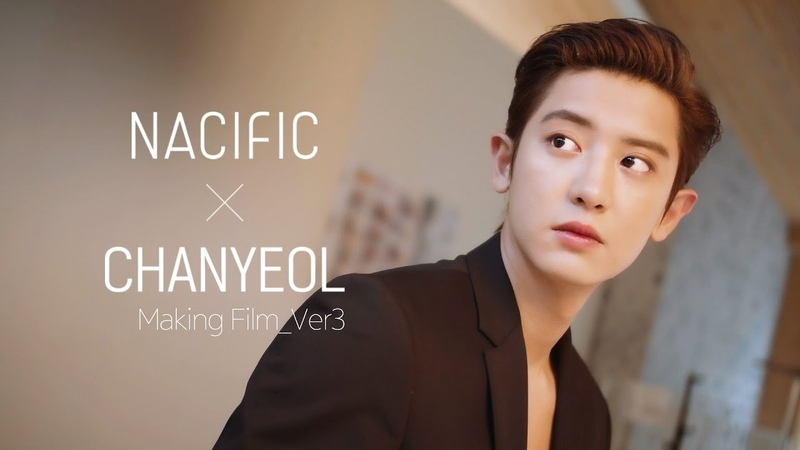 VIDEO Chanyeol x Nacific Making Film Ver 3