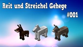 Minecraft Reit und Streichel Gehege #001 ▶ Spiel Spass und Spannung