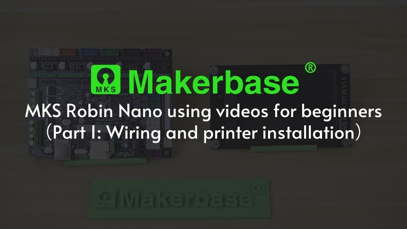 MKS Robin Nano using videos for beginners Part 1 Wiring and printer installation