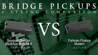 BLACKOUTS vs FISHMAN FLUENCE MODERN (ceramic) - 8 String Active Bridge Pickup Guitar Tone Comparison