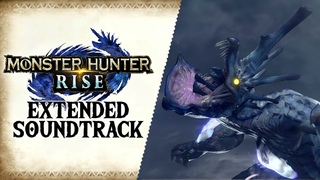 Wind Serpent Ibushi, Breath of Ire — Monster Hunter RISE Extended Soundtrack OST | モンスターハンターライズ
