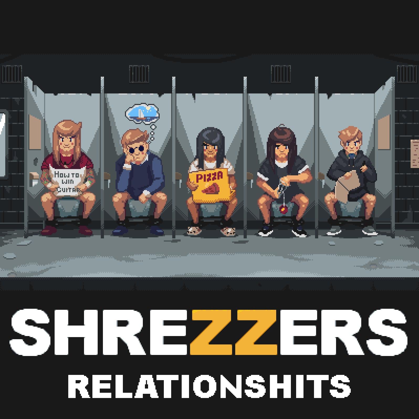 Shrezzers - Relationshits