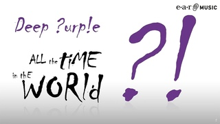 """Deep Purple """"All The Time in The World"""" Official Lyric Video (HD) from """"NOW What?!"""""""