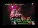 Miles Davis Live at Jazz Summit Wiesen Austria 1984 07 07 FM