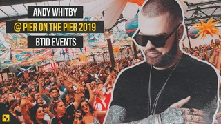 Andy Whitby @ Pier On The Pier 2019