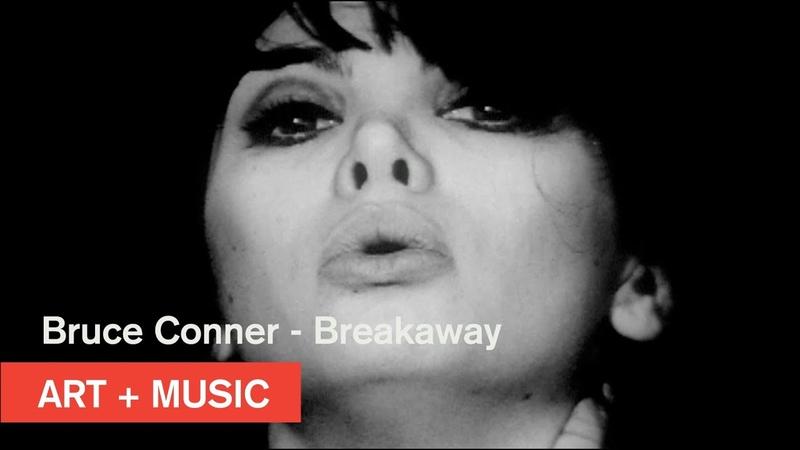 Bruce Conner BREAKAWAY Art Music MOCAtv