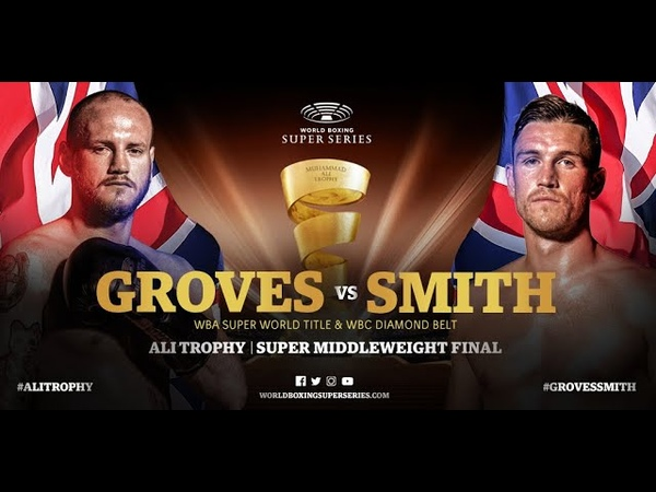 Groves vs Smith WBSS Season I: Super Middleweight Final