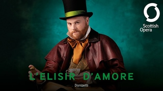 Онлайн трансляция   17 июня; 21.00 МСК   Theatre Royal: Gaetano Donizetti - L'elisir d'amore (Glasgow, 2021)