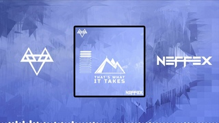 NEFFEX - THAT'S WHAT IT TAKES [Copyright Free]