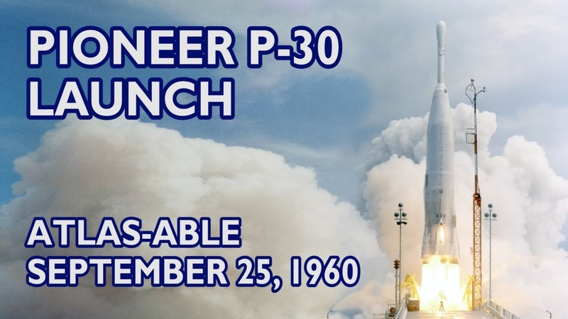 PIONEER P 30 Launch Atlas Able 48 fps HD 1960 09 25 Cape Canaveral LC 12
