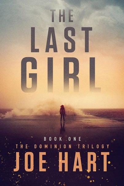 Joe Hart - The Last Girl (Dominon 01)