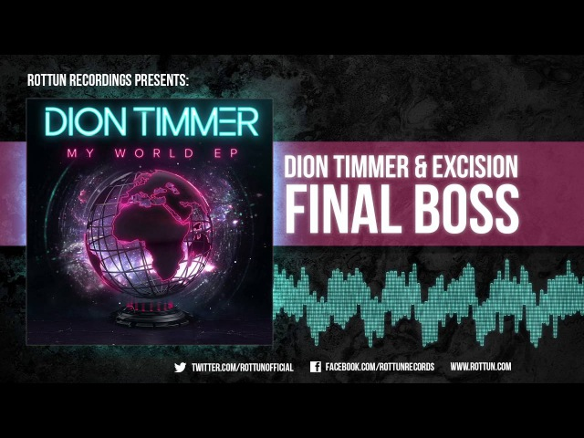 Dion Timmer Excision Final Boss Rottun Official Full Stream
