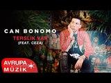 Can Bonomo Ft. CEZA - Terslik Var (Official Audio)