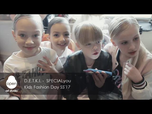 D. E. T. K. I. - SPECIALyou Kids Fashion Day SS17 - Open Art Studio