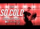 So Cold - Tank - Dance Choreography by DASHA NJOY BANJI   Filmed by @NN_FILMS