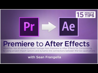 How to Send & Link Premiere & After Effects Projects (Adobe AE & Premiere tutorial) - Sean Frangella