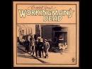 The Grateful Dead - Working Man's Dead (Album, June 14, 1970)
