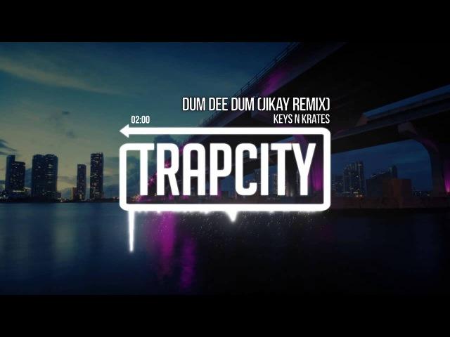 Keys N Krates Dum Dee Dum JiKay Remix OFFICIAL