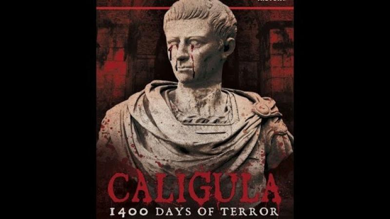 Калігула 1400 днів жаху (Caligula 1400 Days of Terror, 2012)