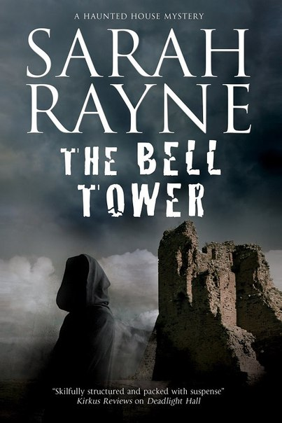 Sarah Rayne - The Bell Tower