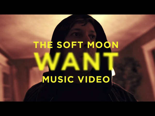 The Soft Moon Want Official Music Video