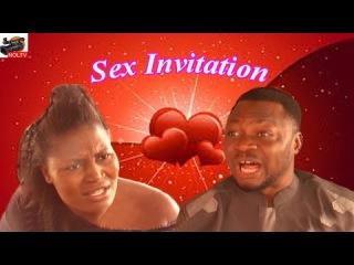 Sex Invitation - Latest Nigerian Nollywood Movie