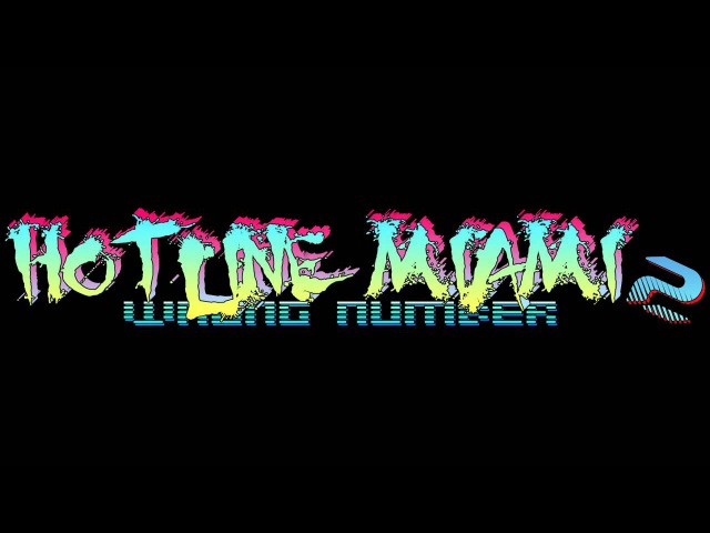 Hotline Miami 2 Wrong Number Soundtrack Acid Spit