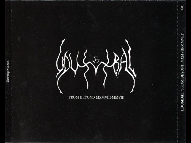 Udumbal Sarva Harah From Beyond MXMVIII MMVIII CD2 ritual ambient