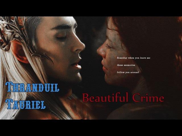 Thranduil and Tauriel Beautiful Crime