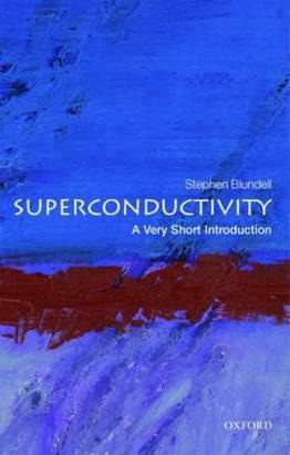 Superconductivity: A Very Short Introduction - Stephen Blundell