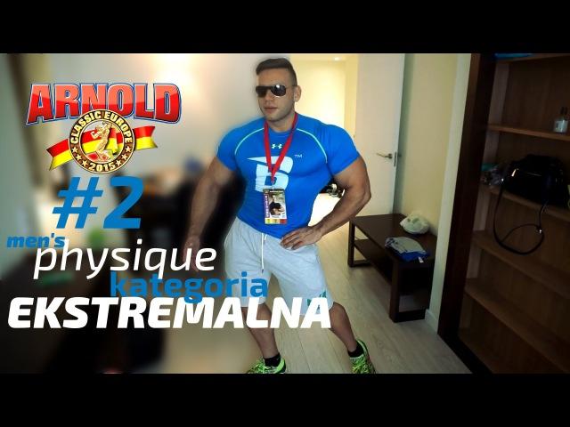 Arnold Classic Europe okiem Piotrka Boreckiego | mens physique kategoria ekstremalna |2